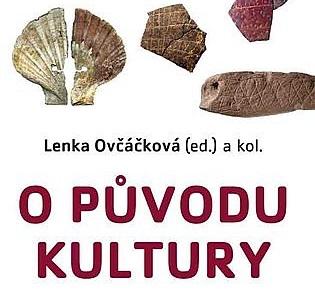 O původu kultury: Biologické, antropologické a historické koncepce kulturní evoluce