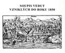 Soupis vedut vzniklých do roku 1850 : Mapová sbírka Přírodovědecké fakulty Univerzity Karlovy