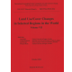 Land Use/Cover Changes in Selected Regions in the World, Volume VII
