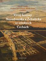 Vývoj krajiny Novodvorska a Žehušicka – nová kniha z nakladatelství Karolinum
