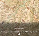 Zpřístupněné vojenské mapy - George III's collection of military maps