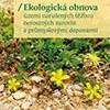 Nová kniha o ekologické obnově míst narušených těžbou a průmyslem