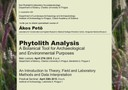 Phytolith Analysis: A Botanical Tool for Archaeological and Environmental Purposes